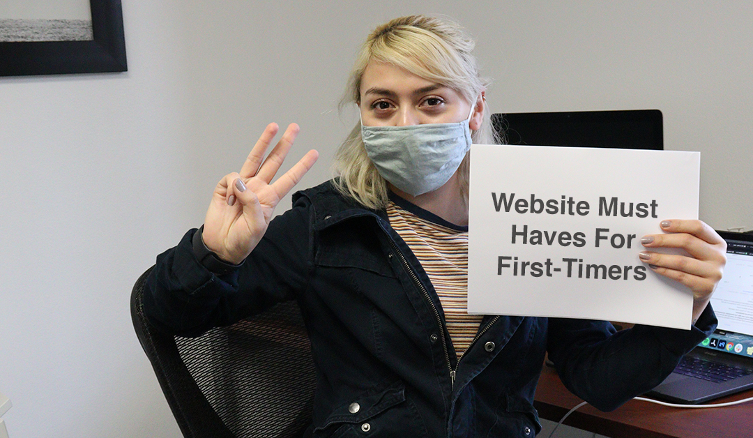 3 Important Website Must Haves For First-Timers